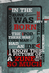 Zune Typogrophy Conest Entry by BurgerFlipper
