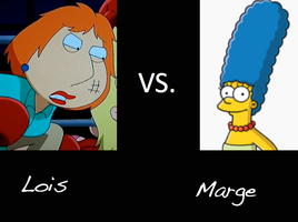 Lois VS Marge -Who's Better?- by XxSassyxxX