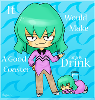 See? A Good Coaster... by kappa-neko