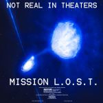 Mission L.O.S.T. Poster 1 by Gaming-Master