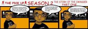 The Pick Up season The Story of the swagger part 1 by RWhitney75