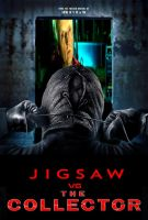 Jigsaw vs. The Collector poster by SteveIrwinFan96