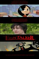 ToonTalker: An Epic Adventure Between Two Worlds by timbox129