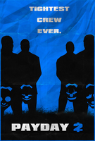 Payday 2 - Tightest Crew Ever by shrimpy99
