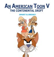 An American Toon V Poster - Smart and Sneaky by HunterxColleen