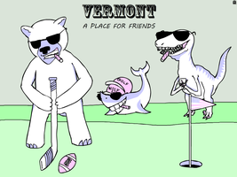 Vermont: A Place for Friends by PsychoPop