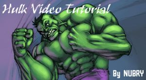 VIDEO TUTORIAL: HULK by Nubry