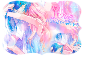 Love Never Dies by AliceShionji