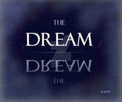the dream by 555angelina555