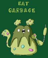 EAT GARBAGE by Pfefferoni