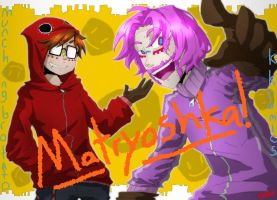 Tyler and Kyle's Matryoshka (SPEEDPAINT) by Ninja-Neko-Aru