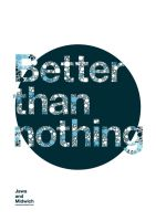 Better than nothing - Poster by Jawa-Tron
