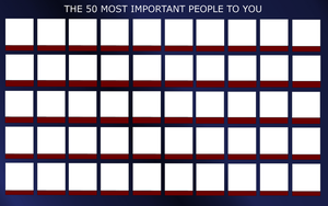 50 Most Important People Meme by FalseDisposition