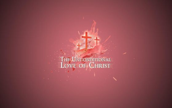 Unconditional Love of Christ by whitenine
