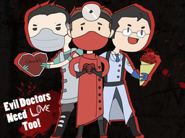 Evil Doctors Need Love Too! by NinjaSniperKitty