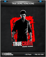 True Crime Hong Kong by 3xhumed