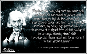 First Doctor Quote - Space And Time - Doctor Who by MrArinn