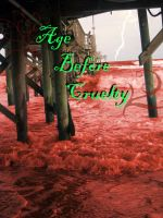 Age Before Cruelty Cover Art by enterfunnyusername