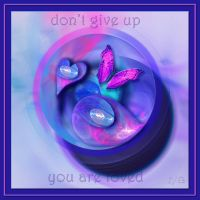 Don't Give Up--For David by 1footonthedawn