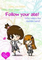 Follow your ate by paper-sting