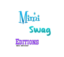 Texto PNG Mimi Swag Editions by Melody478