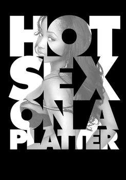 Hot Sex on A Platter by thaBEAST