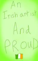 An Irish Artist And PROUD! by CherryDuckies