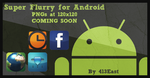 Super Flurry for Android by 413East