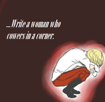 ...Write a Woman Who Cowers in a Corner by bookworm555