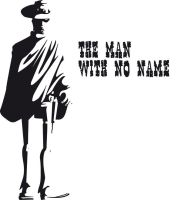 The Man With No Name by ultimategallo