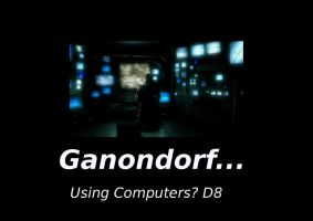 Ganon Using Computers OH NO... by TheShadowEclipse841