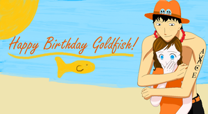 Happy Birthday Goldfish!!! by sonefire