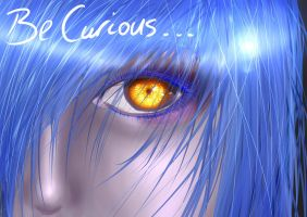 Be Curious... by Violet-Eyed-Angel