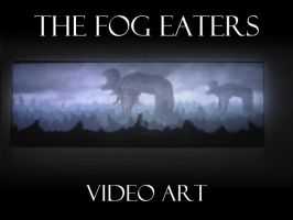 The Fog Eaters by land-walker