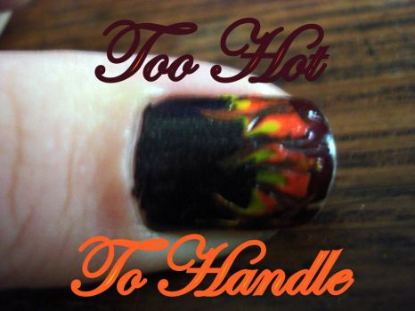 Too Hot to Handle by LifeABlaze