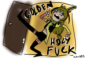 GOLDEN HOLY FUCK. by Momoe003