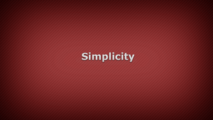 Simplicity Is The best Policy. by Fawadd