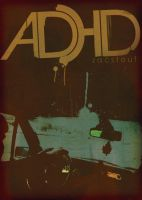 ADHD Poster by zstout