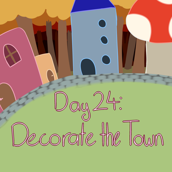 Prompt 24: Decorate the Town by WaapFu