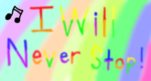 .:I will never stop:. by Jaycee-the-DJ-girl