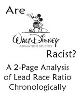 Walt Disney Animation Studios Racist? 2 pg. Chart by RetroOutro