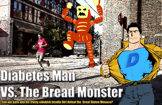 Diabetes Man vs. The Bread Monster by BoltBait