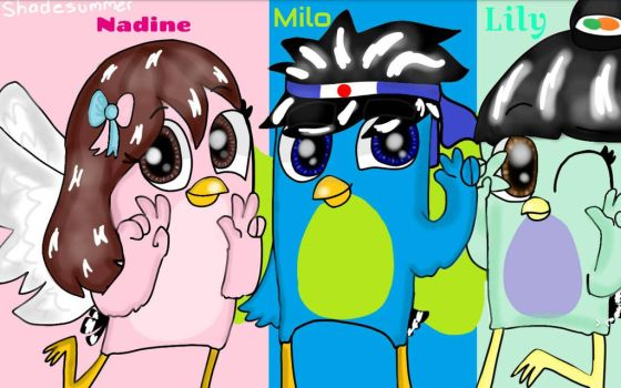 Milo , Lily and Nadine Friends by Shadesummer