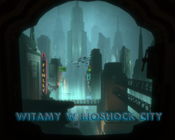 Witamy w Bioshock City. by Gigsav