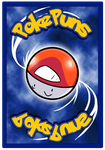 PokePuns: Card Back Design Rough Draft by ChorpSaway