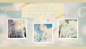Cancion #5 [ Anthem of the Angels ] by MochiUsUk