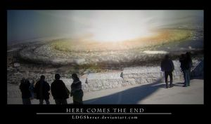 Here Comes The End by LDGSherar