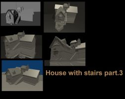 House with stairs part.3 by DennisH2010