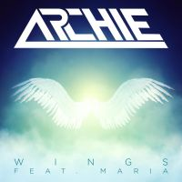 Archie - Wings (feat. Maria) [Cover Art] by AdrianImpalaMata