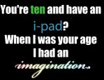 Oh so you have an i-pad by Lost-in-Hogwarts